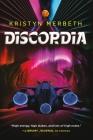 Discordia (The Nova Vita Protocol #3) Cover Image