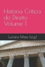 História Crítica do Direito: Volume 1 Cover Image