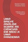 Uma Breve Análise Sobre as Ciências Em Meio a Uma Pandemia: Reflexões sobre o comportamento