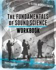 Workbook for The Fundamentals of Sound Science Cover Image