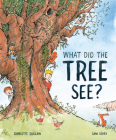 What Did the Tree See Cover Image