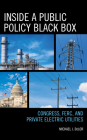 Inside a Public Policy Black Box: Congress, FERC, and Private Electric Utilities Cover Image