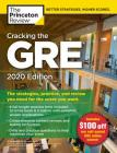 Cracking the GRE with 4 Practice Tests, 2020 Edition: The Strategies, Practice, and Review You Need for the Score You Want (Graduate School Test Preparation) Cover Image