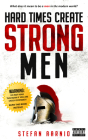 Hard Times Create Strong Men Cover Image