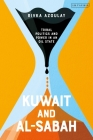 Kuwait and Al-Sabah: Tribal Politics and Power in an Oil State Cover Image