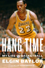 Hang Time: My Life in Basketball Cover Image
