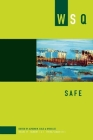 Safe: Numbers 1 & 2, Spring/Summer 2011 (Women's Studies Quarterly #39) Cover Image