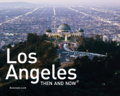 Los Angeles Then and Now Mini Hardback (Then and Now®) Cover Image