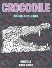 Mandala Coloring Thick paper - Animals - Crocodile Cover Image