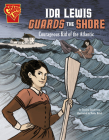 Ida Lewis Guards the Shore: Courageous Kid of the Atlantic (Courageous Kids) Cover Image