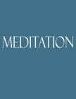 Meditation: Decorative Book to Stack Together on Coffee Tables, Bookshelves and Interior Design - Add Bookish Charm Decor to Your Cover Image