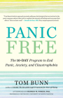 Panic Free: The 10-Day Program to End Panic, Anxiety, and Claustrophobia Cover Image