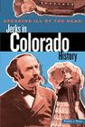 Speaking Ill of the Dead: Jerks in Colorado History, First Edition (Speaking Ill of the Dead: Jerks in Histo) Cover Image