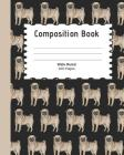 Composition Book: Pug themed composition book for back to school. Cover Image