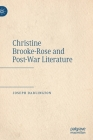 Christine Brooke-Rose and Post-War Literature Cover Image