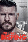 Quitters Never Win: My Life in Ufc -- The American Edition Cover Image