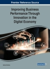 Improving Business Performance Through Innovation in the Digital Economy Cover Image