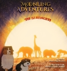 Moonling Adventure - The Serengeti Cover Image