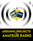 Arduino Projects for Amateur Radio Cover Image