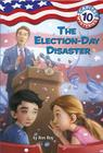 Capital Mysteries #10: The Election-Day Disaster Cover Image
