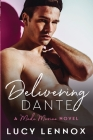 Delivering Dante: Made Marian Series Book 6 Cover Image