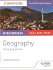 Wjec/Eduqas As/A-Level Geography Student Guide 1: Changing Places Cover Image