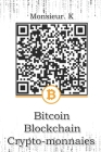 Bitcoin, Blockchain, Crypto-monnaies Cover Image