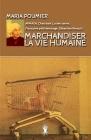 Marchandiser la vie humaine: Nouvelle édition revue et augmentée Cover Image