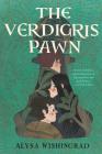 The Verdigris Pawn Cover Image