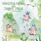 Fabulous Frogs and Terrific Toads Cover Image