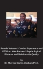 Female Veterans' Combat Experience and PTSD on Male Partners' Psychological Distress and Relationship Quality Cover Image