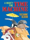 A Mighty Fine Time Machine Cover Image