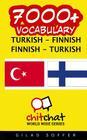 7000+ Turkish - Finnish Finnish - Turkish Vocabulary Cover Image
