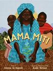Mama Miti: Wangari Maathai and the Trees of Kenya Cover Image