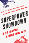 Superpower Showdown: How the Battle Between Trump and Xi Threatens a New Cold War Cover Image