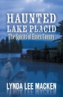 Haunted Lake Placid: The Spirit of Essex County Cover Image