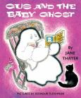 Gus and the Baby Ghost (Gus the Ghost) Cover Image