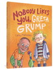 NoBody Likes You, Greta Grump Cover Image