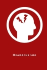 Headache Log: Daily or weekly headache diary for patients to record triggers, symptoms, medication remedies, weather and location fo Cover Image