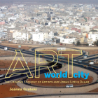 Art World City: The Creative Economy of Artists and Urban Life in Dakar (African Expressive Cultures) Cover Image