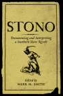Stono: Documenting and Interpreting a Southern Slave Revolt Cover Image