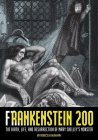 Frankenstein 200: The Birth, Life, and Resurrection of Mary Shelley's Monster Cover Image