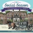Social Season: An Unofficial Coloring Book for Fans of Bridgerton Cover Image