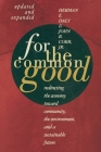For the Common Good: Redirecting the Economy Toward Community, the Environment, and a Sustainable Future Cover Image