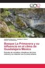 Bosque La Primavera y Su Influencia En El Clima de Guadalajara Mexico Cover Image