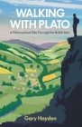 Walking With Plato: A Philosophical Hike Through the British Isles Cover Image