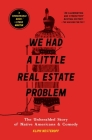 We Had a Little Real Estate Problem: The Unheralded Story of Native Americans & Comedy Cover Image