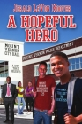 A Hopeful Hero: The Hero Book Series 3 Cover Image