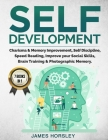 Self Development: 7 Books In 1: Charisma and Memory Improvement, Self Discipline, Speed Reading, Improve Your Social Skills, Brain Train Cover Image