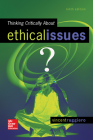 Thinking Critically about Ethical Issues Cover Image